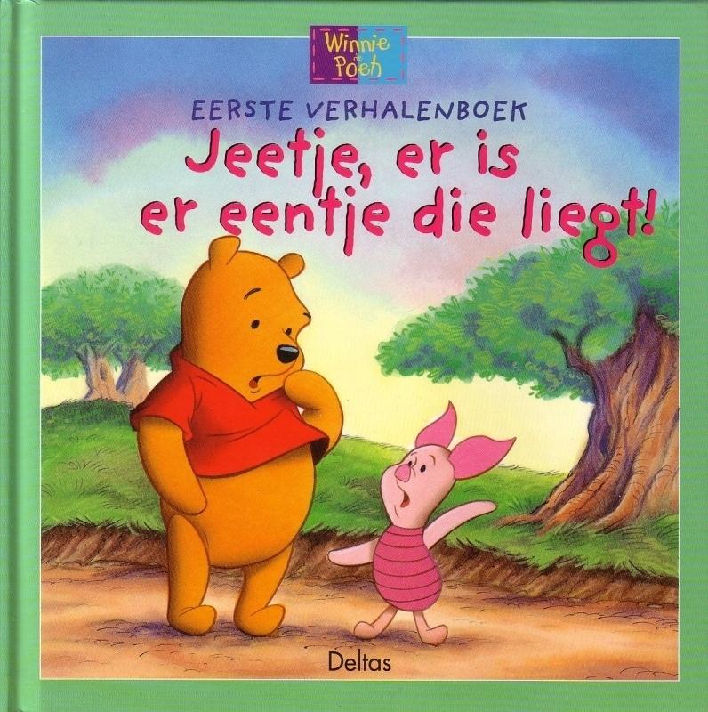 Winnie de Poeh - Jeetje, er is er eentje die liegt!