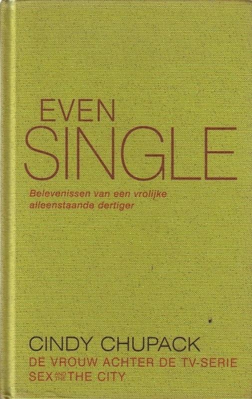 Cindy Chupack - Even single