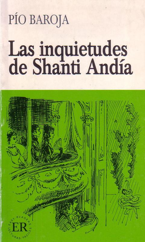 Pío Baroja - Las inquietudes de Shanti Andía