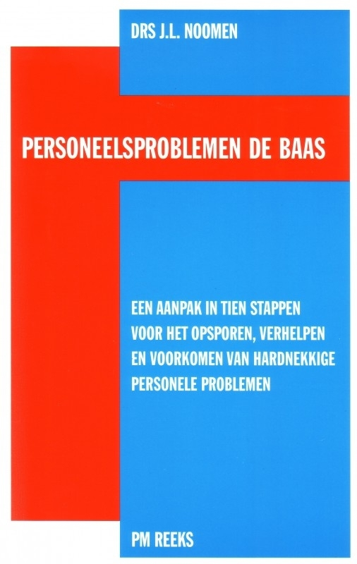 Drs J.L. Noomen - Personeelsproblemen de baas