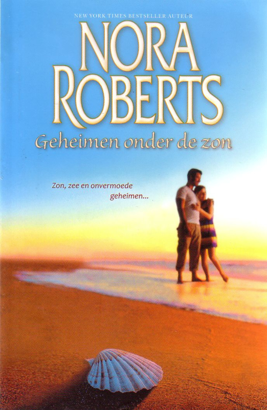 Nora Roberts - Geheimen onder de zon [omnibus]