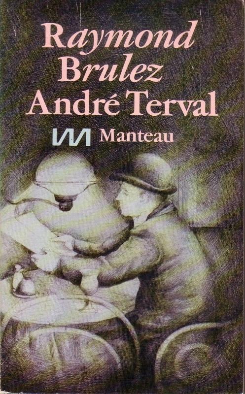 Raymond Brulez - André Terval