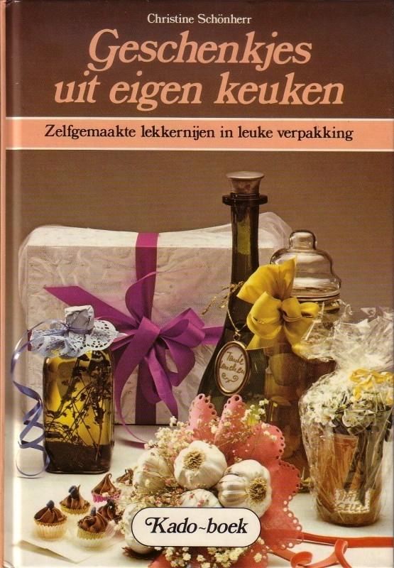 Christine Schönherr - Geschenkjes uit eigen keuken