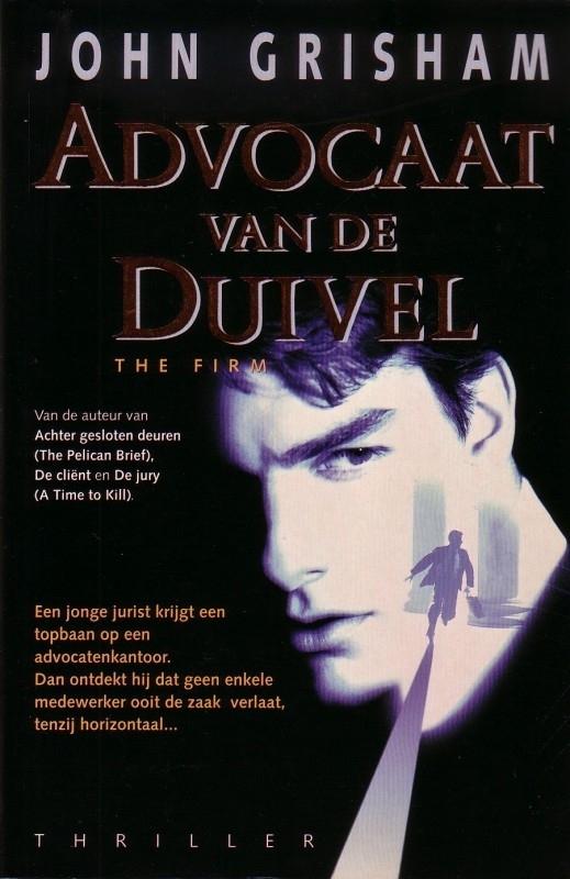 John Grisham - Advocaat van de duivel + In het geding