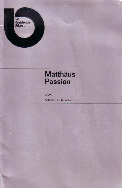 Het Residentie Orkest - Matthäus Passion o.l.v. Nikolaus Harnoncourt