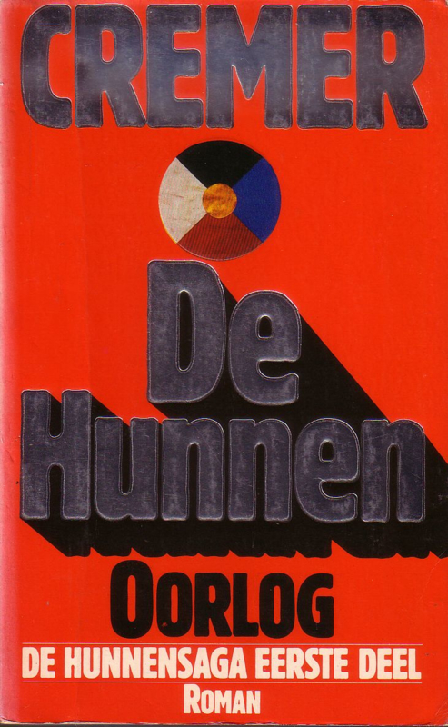 Jan Cremer - De Hunnensaga [trilogie]