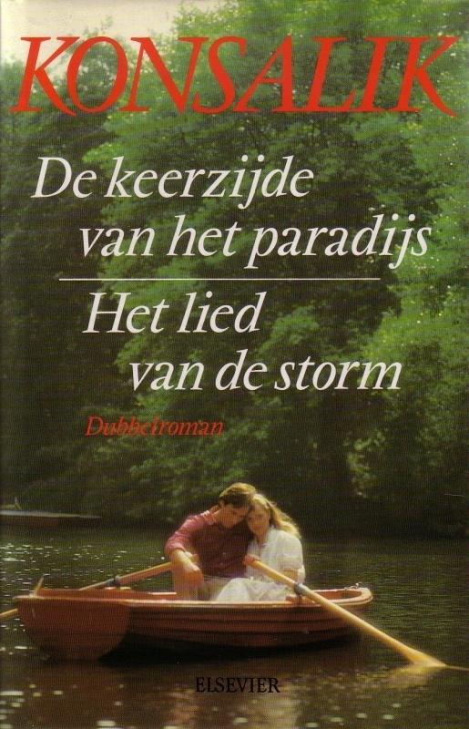 Heinz G. Konsalik - De keerzijde van het paradijs/Het lied van de storm [omnibus]
