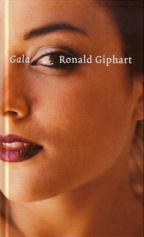 Ronald Giphart - Gala