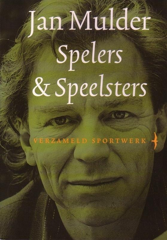 Jan Mulder - Spelers & Speelsters