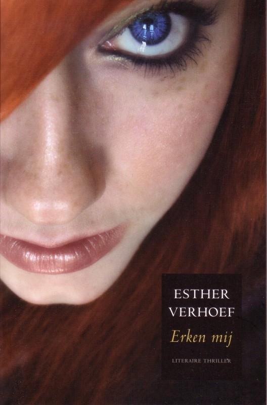 Esther Verhoef - Erken mij