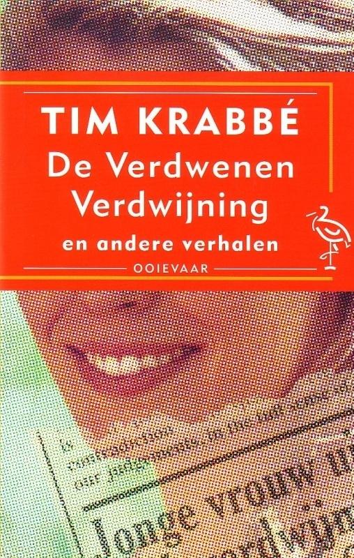 Tim Krabbé - De Verdwenen Verdwijning en andere verhalen