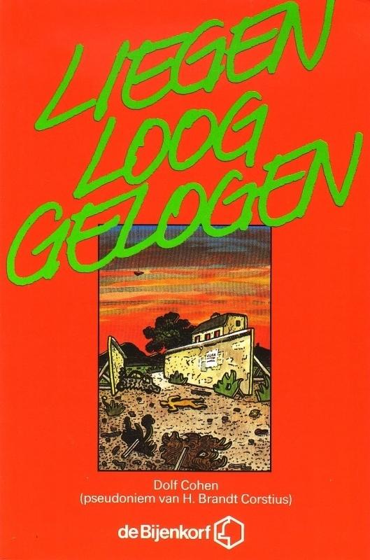 Dolf Cohen - Liegen, loog, gelogen