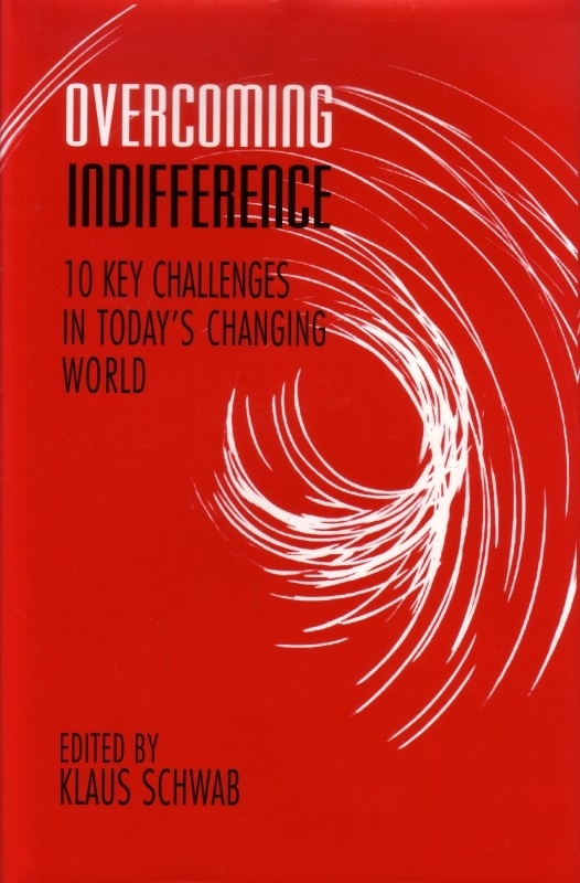 Overcoming indifference - 10 key challenges in today`s changing world