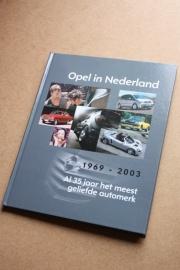 Opel 35 jaar in Nederland jubileumboek 1969 - 2003 [verkocht]