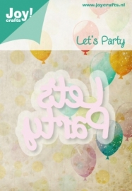 Joy!crafts - Cutting & Embossing stencil - Let's Party
