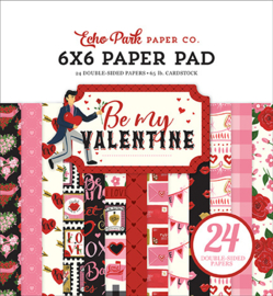 Echo Park - Be My Valentine - 6x6 Inch Paper Pad