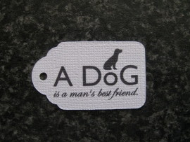 Label A dog is a man`s best friend