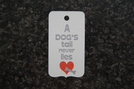 Label A dog's tail never lies