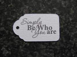 Label Simply be who you are