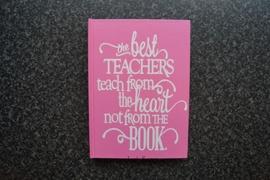 Notitieboekje The best Teachers ....