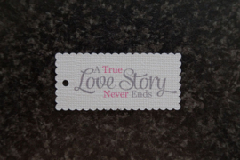 Label A true love story never ends