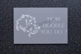 Tekstbord How Doodle you do ?