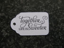 Label Together life is sweeter