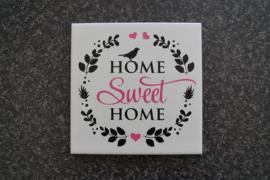 Tegeltje Home sweet home