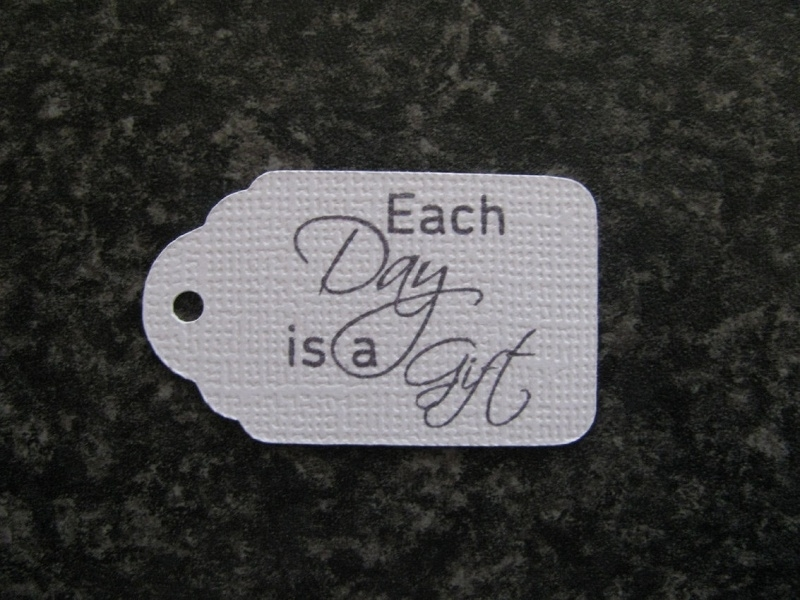 Label Each day is a gift