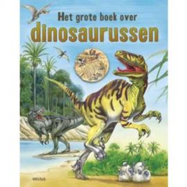 Het Grote Boek Over Dinosaurissen