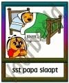 Sst papa slaapt - GEBR