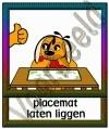 Placemat laten liggen - GEBR