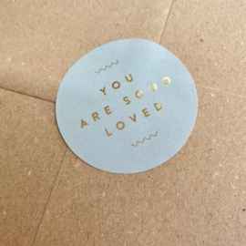 Stickers You are sooo loved - sage green