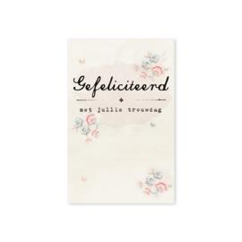 Minikaartje 'Gefeliciteerd met jullie trouwdag'
