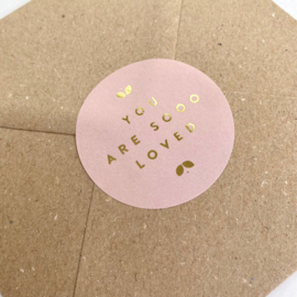 Stickers You are sooo loved - roze