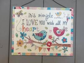 It's simple.... (metalen bordje) 24x19 cm