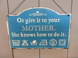 Mother.... (metalen bordje) 27x19 cm