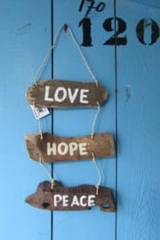Drijfhout decoratie, Love Hope Peace
