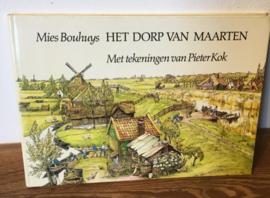 Het dorp van Maarten, Mies Bouhuys