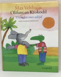 Olifant en krokodil vrienden voor altijd  , Max Velthuijs