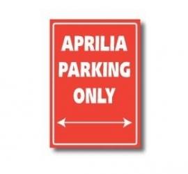 Parkeer Bord   / Parking Signs Aprilia