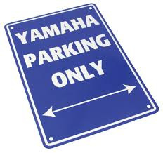 Parkeer Bord   / Parking Signs Yamaha