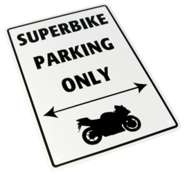 Parkeer Bord   / Parking Signs Superbike only