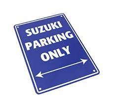 Parkeer Bord   / Parking Signs Suzuki