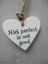 """Houten hart """"Niet perfect...."""