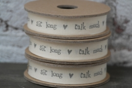 "Lint met tekst ""sit long , talk much"""