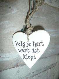 """Houten hart  """"volg je hart..."""