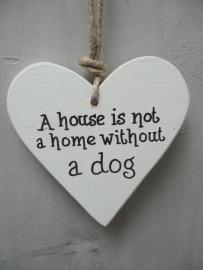 """Houten hart """"A house is....."""