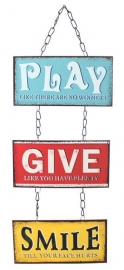 Metalen wandbord ketting Play Give Smile