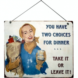 Blikken metalen wandbord  two choices 19 x 24 cm